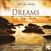 Various Artists: Quest For Serenity: Dreams
