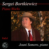 Sergei Bortkiewicz: Piano Works Vol. 4