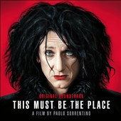 Original Soundtrack: This Must Be the Place [Original Soundtrack]