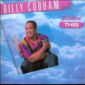 Billy Cobham: Picture This