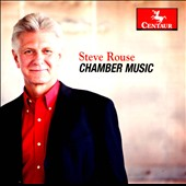 Steve Rouse: Chamber Music - Violin Sonata; Cello Sonata; Diamonds; The Avator; Shadow Rounds et al. / Benjamin Sung, violin; Jihye Chang, piano; Paul York, cello et al.