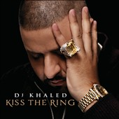 DJ Khaled: Kiss the Ring [Deluxe Edition] [Clean] *