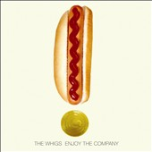 The Whigs: Enjoy the Company [Digipak]