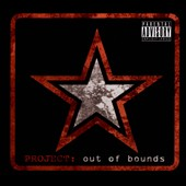 Project: Out of Bounds: Project: Out of Bounds [PA] [Digipak]