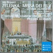 Jan Dismas Zelenka: Missa Dei Filii; Litaniae Lauretanae
