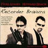 Recorder Bravura - Works by Sarasate; Paradis; Chopin; Massenet; Wessely; Finzi; Gossec et al. / Piers Adam: recorder; Howard Beach: piano