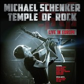 Michael Schenker: Temple of Rock: Live in Europe