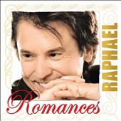Raphael (Spain): Romances
