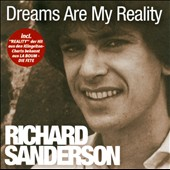 Richard Sanderson: Dreams Are My Reality