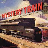 Various Artists: Mystery Train: Classic Railroad Songs, Vol. 2