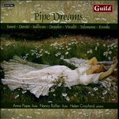 Pipe Dreams - music for 2 flutes by Kronke, Telemann, Doppler, Dorati, Fauré, Vivaldi / Anna Pope & Nancy Ruffer, flutes; Helen Crayford, piano