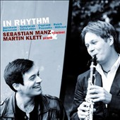 In Rhythm - works for clarinet & piano by Gershwin, Templeton, Copland, Reich, Bernstein / Sebastian Manz, clarinet; Martin Klett, piano