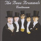 The Beau Brummels: Continuum *