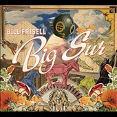 Bill Frisell: Big Sur [Digipak]