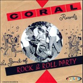 Various Artists: Coral Records: Rock and Roll Party