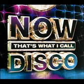 Various Artists: Now! That's What I Call Disco [Digipak]
