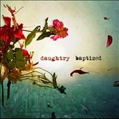 Daughtry: Baptized [Deluxe Edition]