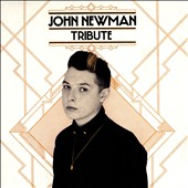 John Newman (UK Soul): Tribute