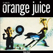 Orange Juice: Texas Fever [EP]