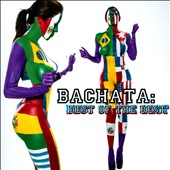Various Artists: Bachata: Best of the Best