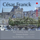 Franck: Sonata for Violin & Piano (arr. for Piano trio); Chorales (3) for Organ (arr for piano solo) / Karl-Andreas Kolly, Simone Riniker Maier, David Riniker