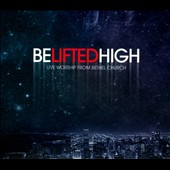 Bethel Music: Be Lifted High [CD/DVD] [Digipak]