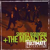 Smokey Robinson & the Miracles: The Ultimate Collection [1998]
