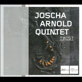 Joscha Arnold Quintet: Twist: Jazzthing Next Generation, Vol. 53 [Digipak]