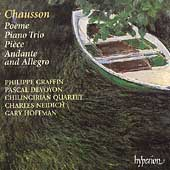 Chausson: Po&egrave;me, Piano Trio, etc / Graffin, Devoyon, et al