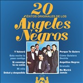 Los Angeles Negros: 20 Éxitos Originales De Los Angeles Negros