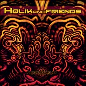 Various Artists: Holix & Friends