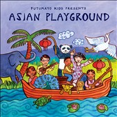 Various Artists: Putumayo Kids Presents: Asian Playground