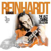 Django Reinhardt: The Jazz & Swing Collection [Box]