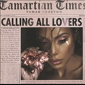 Tamar Braxton: Calling All Lovers [Deluxe Edition]