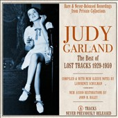 Judy Garland: The  Best of Lost Tracks 1929-1959