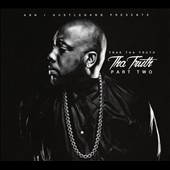 Trae Tha Truth: The Streets of the South, Pt. 2