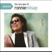 Ronnie Milsap: Playlist: The Very Best of Ronnie Milsap