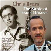 Chris Byars: The  Music of Frank Strozier