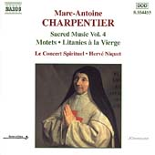Charpentier: Sacred Music Vol 4 / Le Concert Spirituel