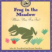 John M. Feierabend: Frog in the Meadow: Music, Now I'm Two