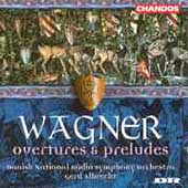 Wagner: Overtures and Preludes / Gerd Albrecht, et al