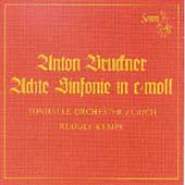 Bruckner: Symphony no 8 / Kempe, Zurich Tonhalle Orchestra