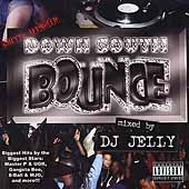 DJ Jelly: Down South Bounce [PA]