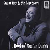 Sugar Ray & the Bluetones: Rockin' Sugar Daddy