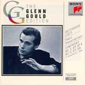 Glenn Gould Edition - Beethoven/Liszt: Piano Transcriptions