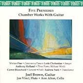 Chamber Works with Guitar - Fine, Holland, et al / Brown