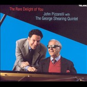 George Shearing Quintet/John Pizzarelli: The Rare Delight of You
