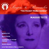 Singers to Remember - Maggie Teyte - The Pocket Prima Donna