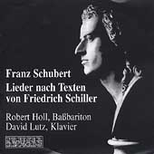 Schubert: Lieder nach Texten von Friederich Schiller/ Holl