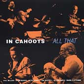 In Cahoots (Phil Miller)/Phil Miller: All That